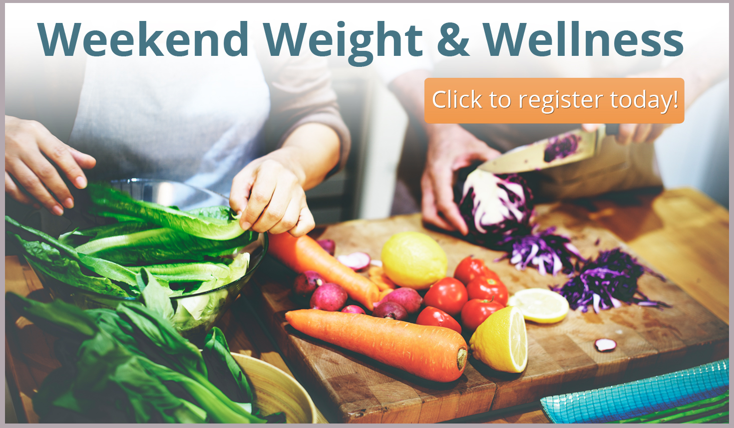 Weekend Weight & Wellness